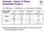 example impact of delay bandwidth product
