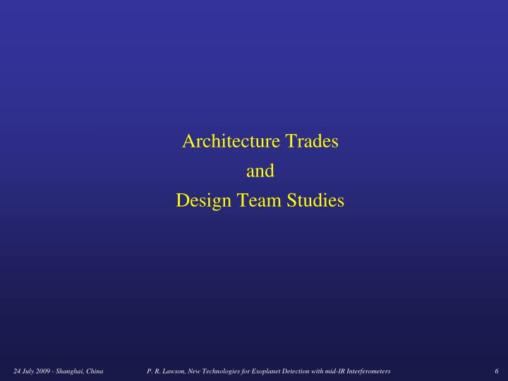 Architecture Trades