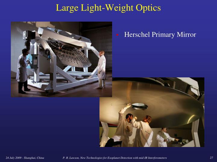 Large Light-Weight Optics