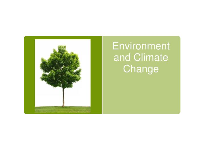 environment and climate change n.