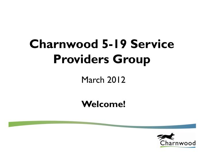 charnwood 5 19 service providers group