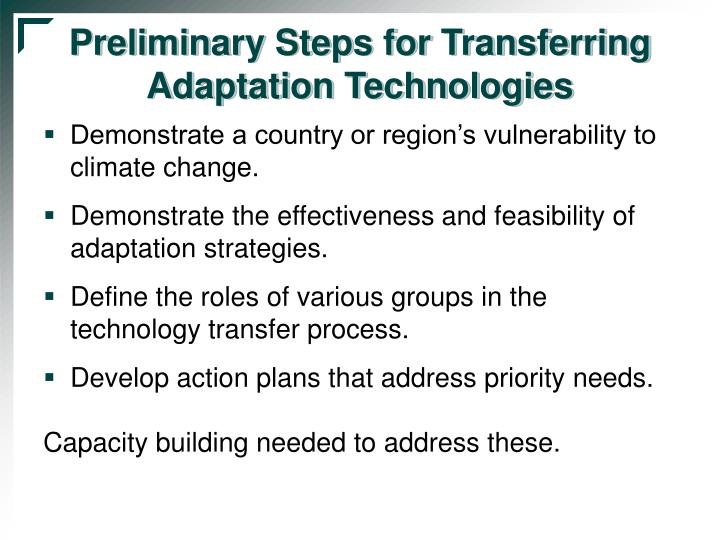 Preliminary Steps for Transferring Adaptation Technologies