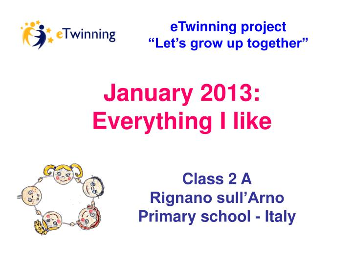 Etwinning project let s grow up together