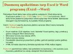 duomen apsikeitimas tarp excel ir word program excel word