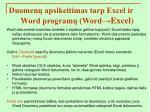 duomen apsikeitimas tarp excel ir word program word excel