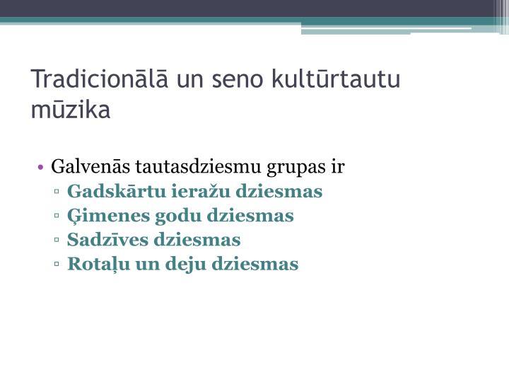 Tradicion l un seno kult rtautu m zika1