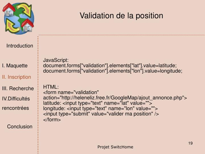 Validation de la position
