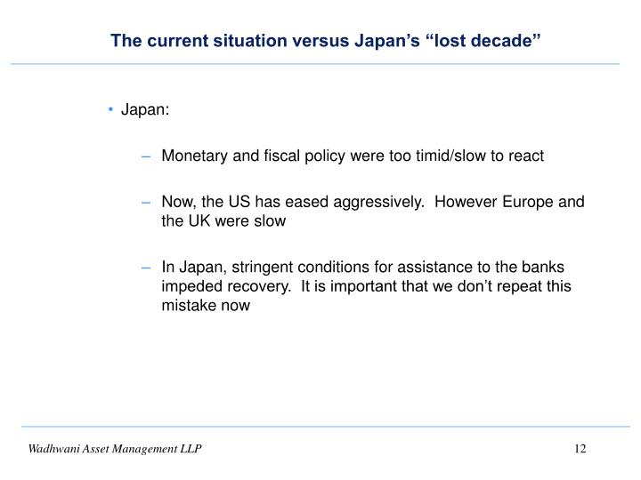 """The current situation versus Japan's """"lost decade"""""""