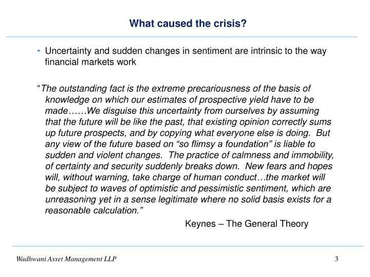 What caused the crisis1