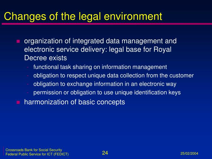 Changes of the legal environment