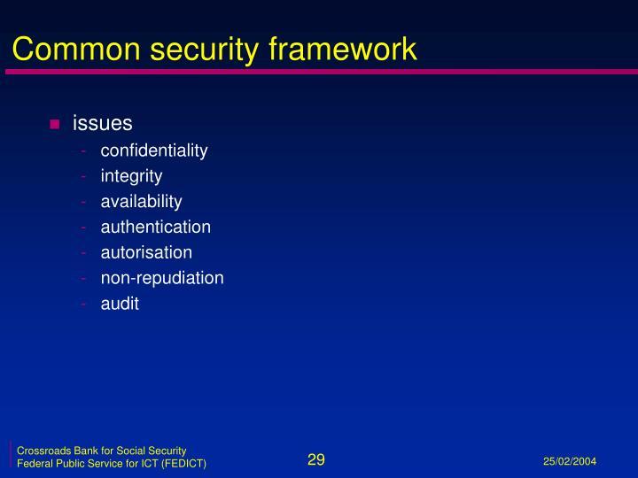 Common security framework