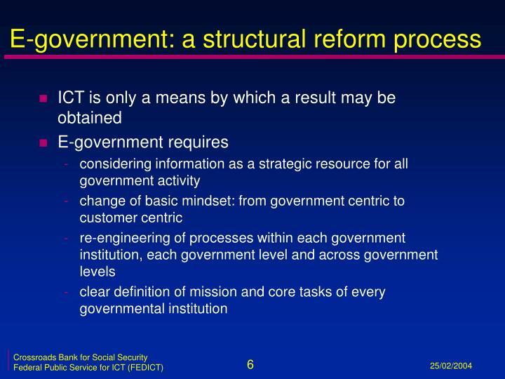 E-government: a structural reform process
