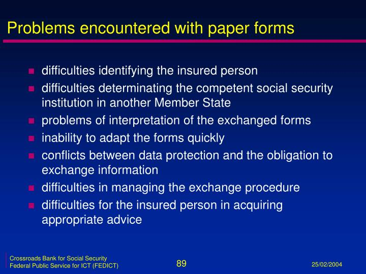 Problems encountered with paper forms