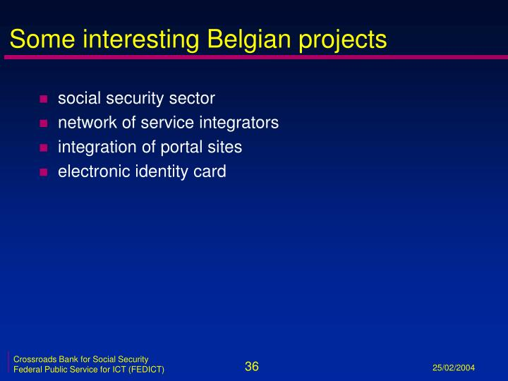 Some interesting Belgian projects