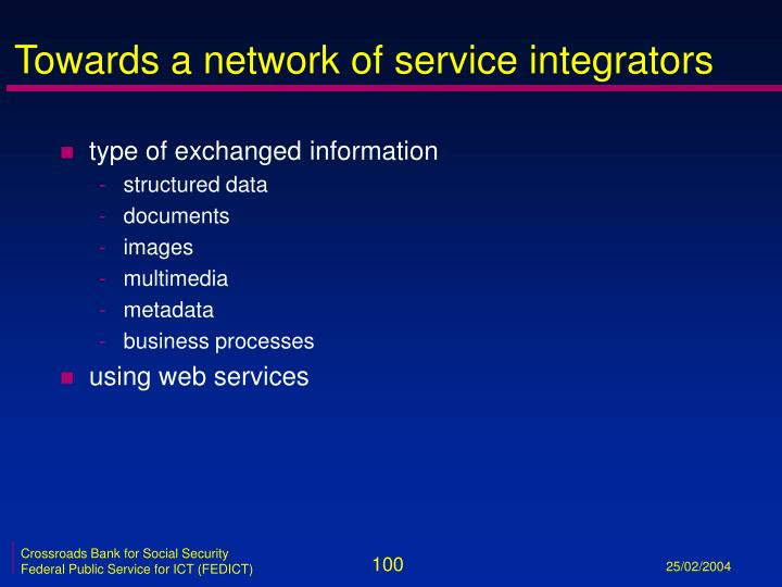 Towards a network of service integrators