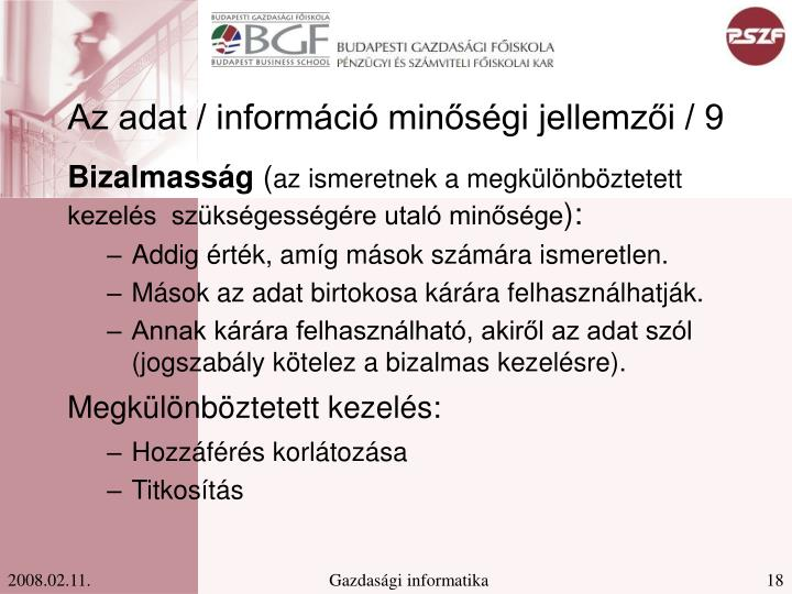 Az adat / információ minőségi jellemzői / 9