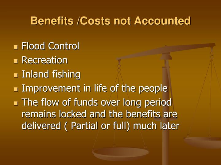 Benefits /Costs not Accounted
