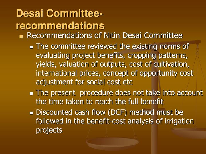 Desai Committee- recommendations