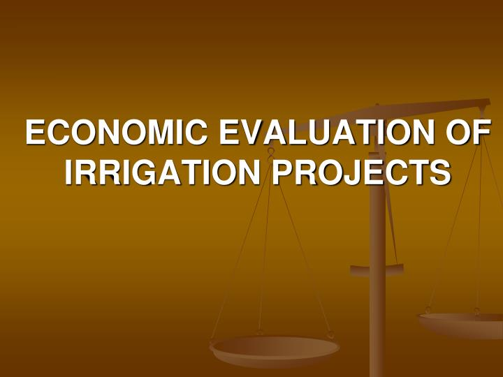 Economic evaluation of irrigation projects