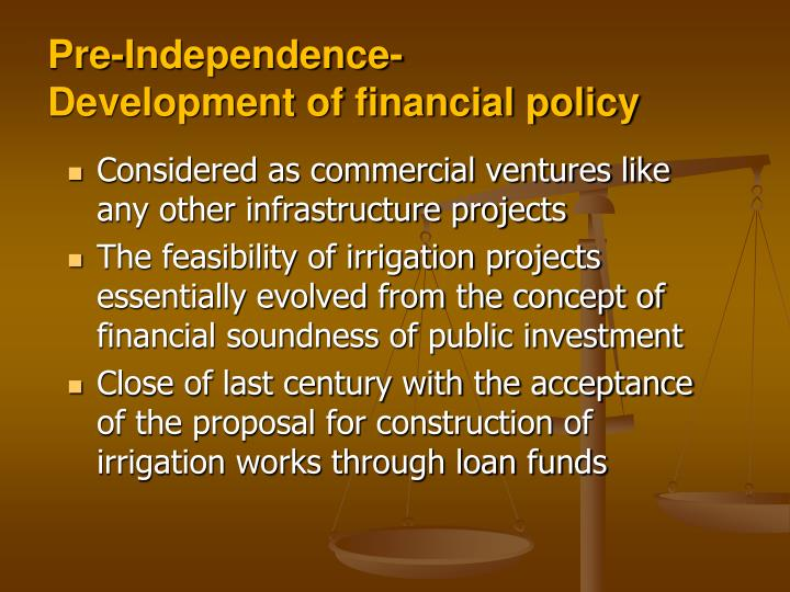 Pre independence development of financial policy