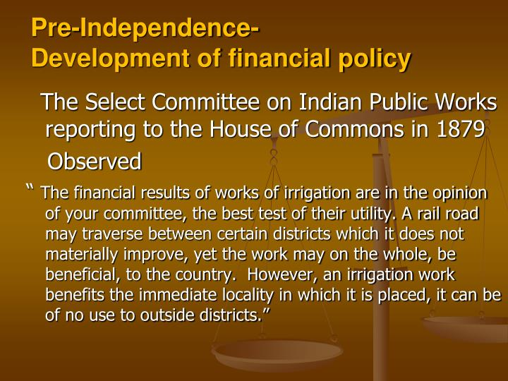 Pre independence development of financial policy1