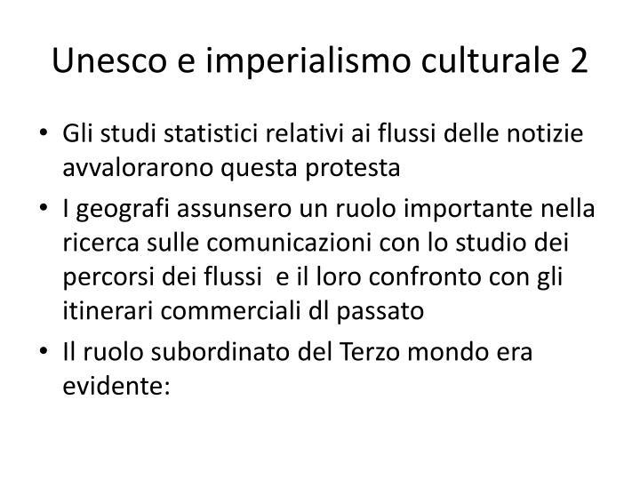Unesco e imperialismo culturale 2