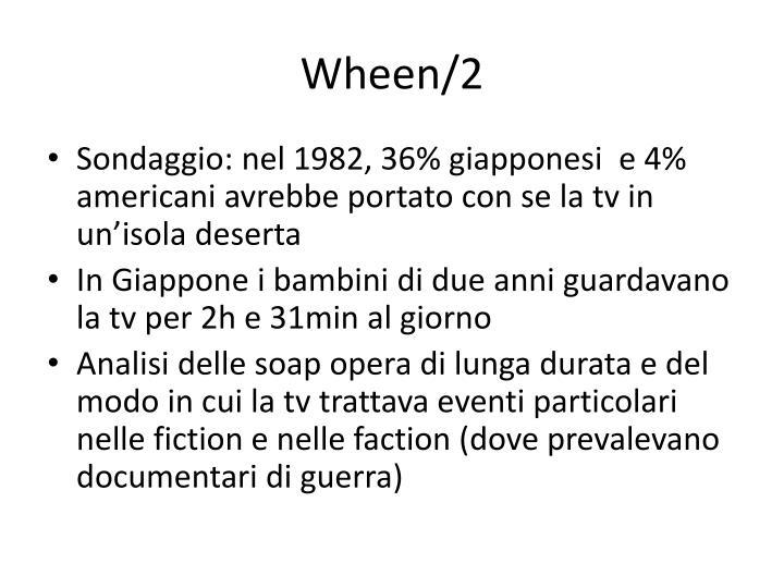 Wheen 2