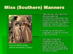 miss southern manners