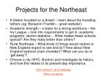projects for the northeast