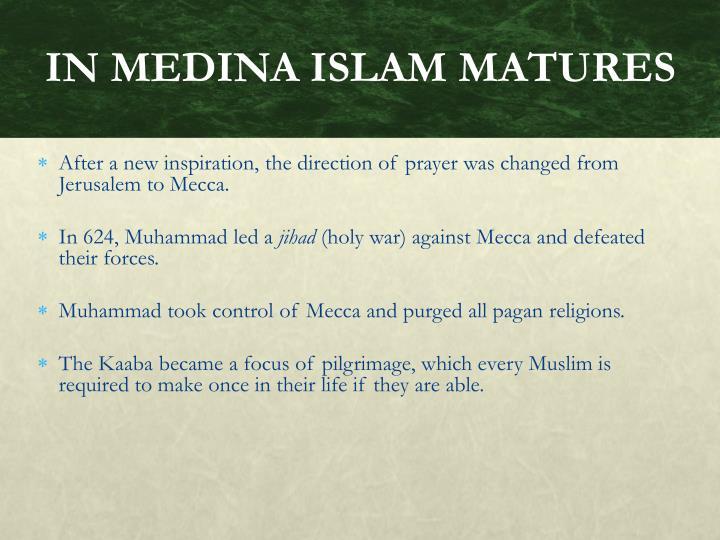 IN MEDINA ISLAM MATURES
