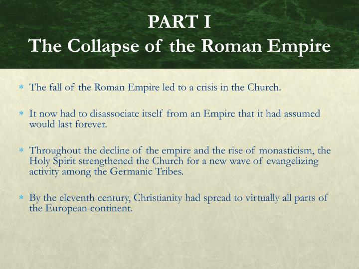 Part i the collapse of the roman empire