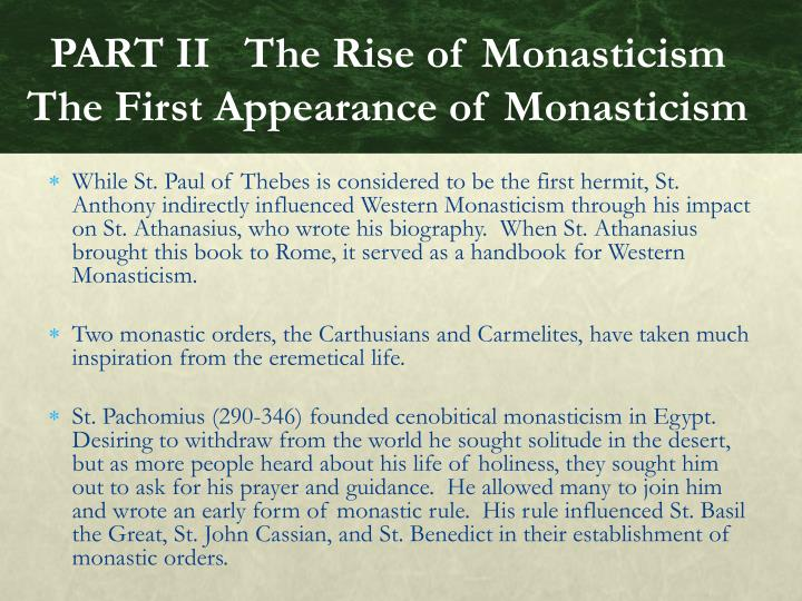 PART II   The Rise of Monasticism