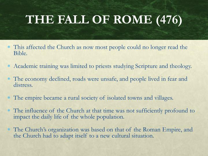 THE FALL OF ROME (476)