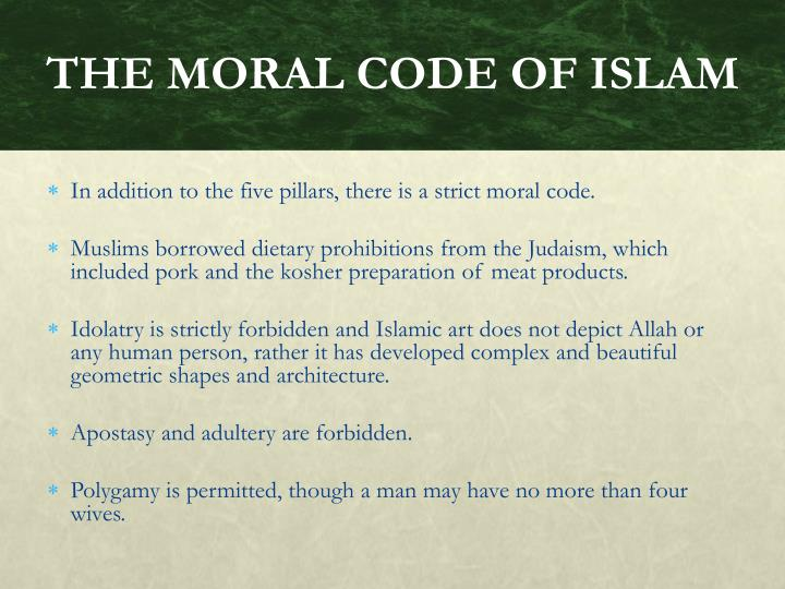 THE MORAL CODE OF ISLAM