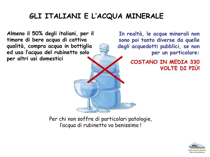 GLI ITALIANI E L'ACQUA MINERALE