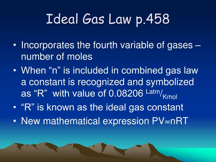 Ideal Gas Law p.458