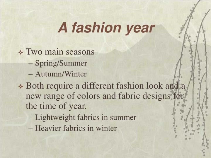 A fashion year