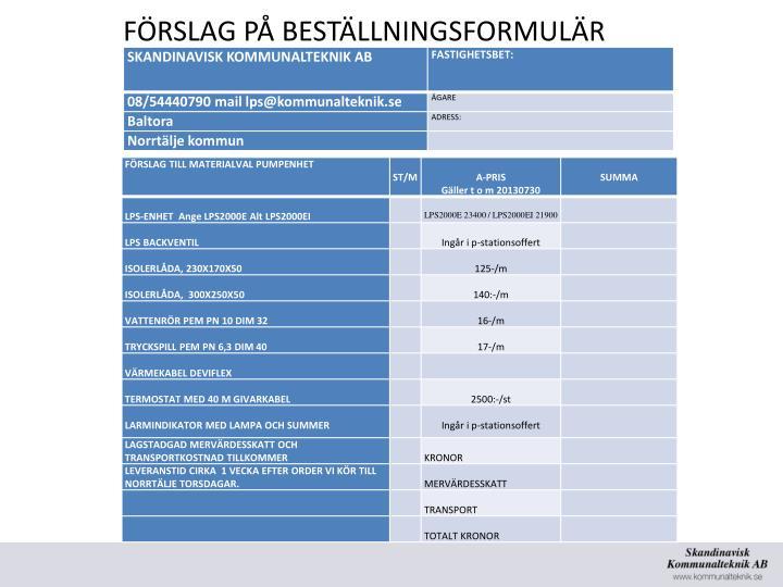 FÖRSLAG PÅ BESTÄLLNINGSFORMULÄR
