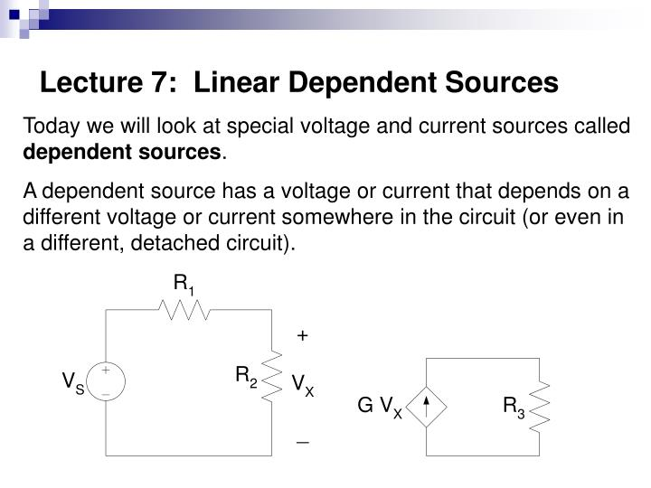 Lecture 7 linear dependent sources