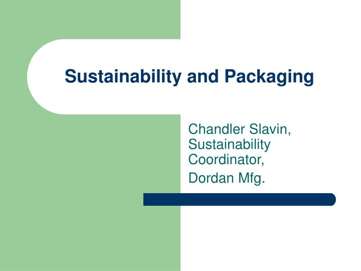 sustainability and packaging n.