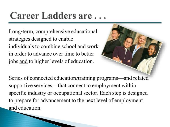 Career ladders are