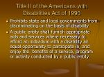 title ii of the americans with disabilities act of 1990