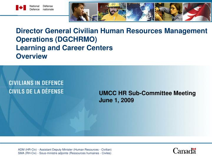 Director General Civilian Human Resources Management Operations (