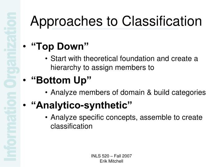 Approaches to Classification