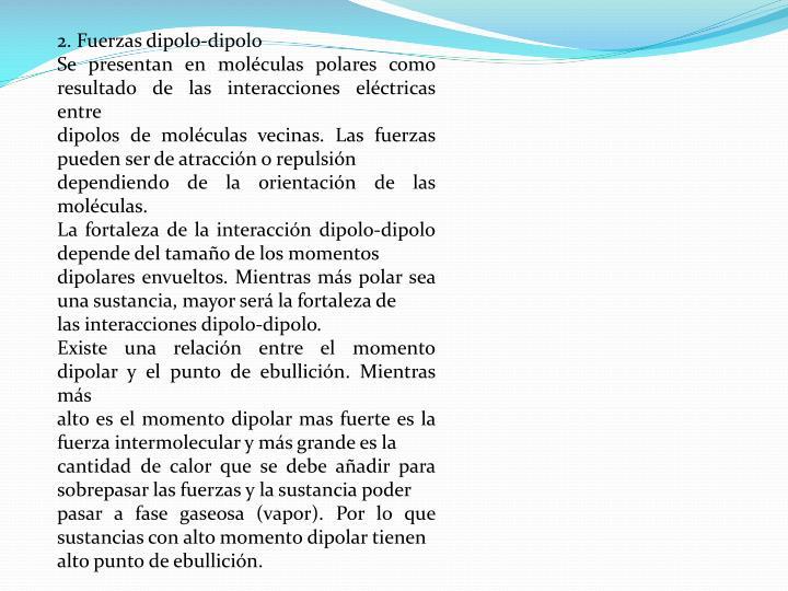 2. Fuerzas dipolo-dipolo