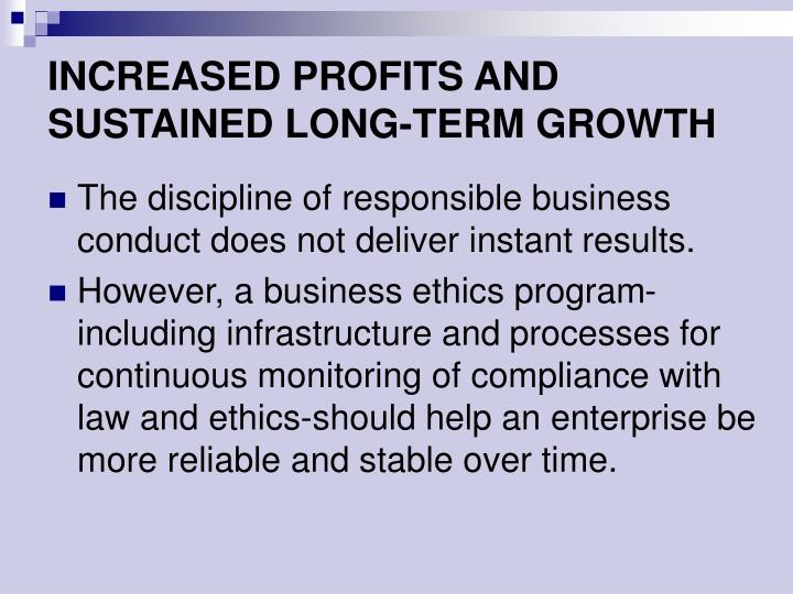 INCREASED PROFITS AND SUSTAINED LONG-TERM GROWTH