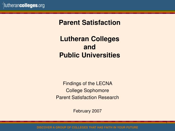 Parent satisfaction lutheran colleges and public universities