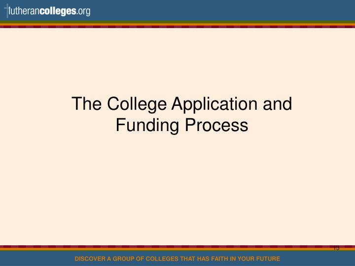 The College Application and Funding Process
