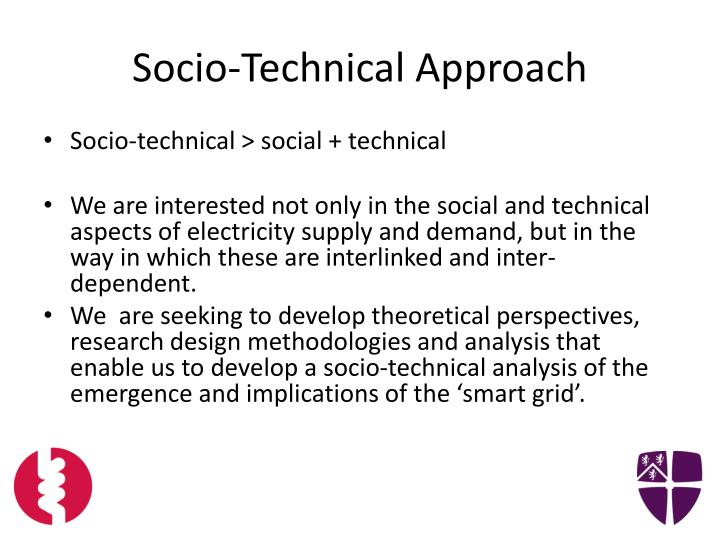 Socio-Technical Approach
