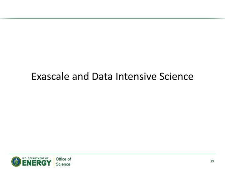 Exascale and Data Intensive Science